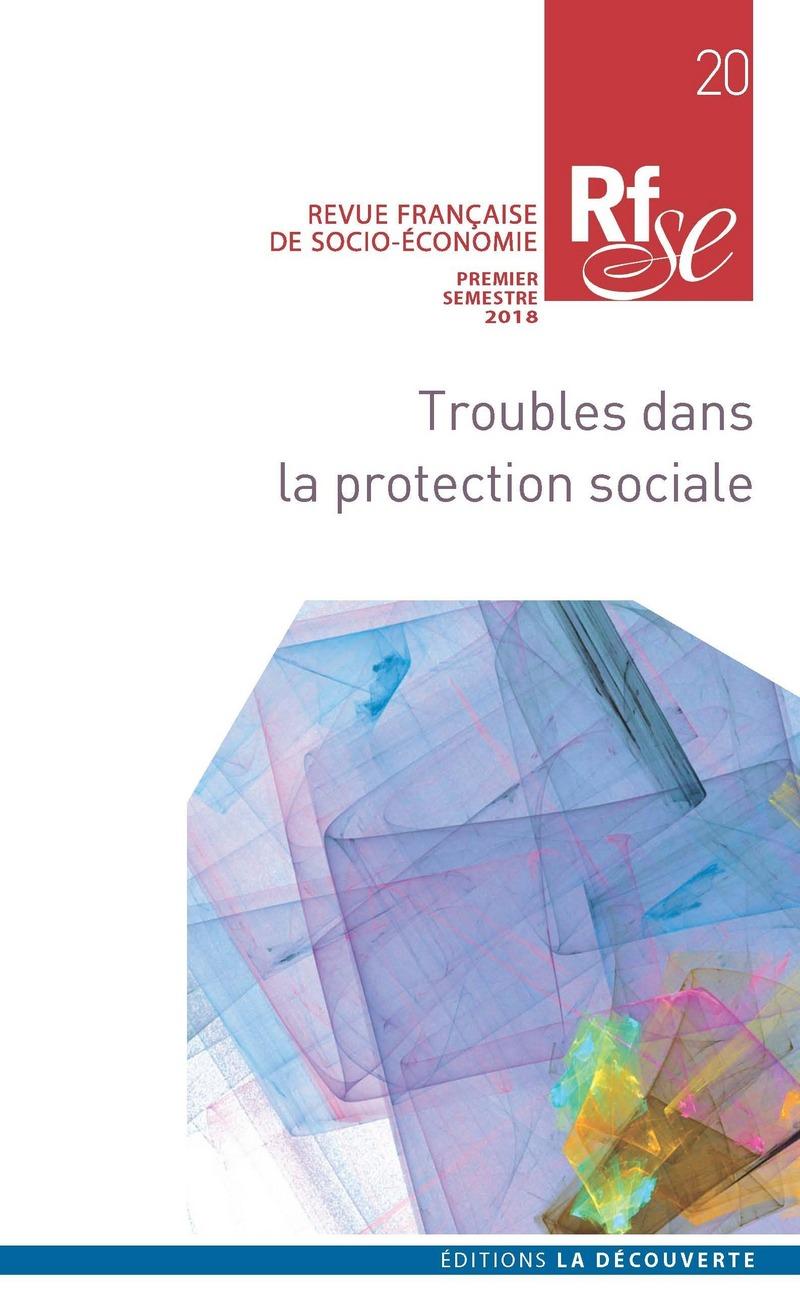 Troubles dans la protection sociale -  REVUE FRANÇAISE DE SOCIO-ÉCONOMIE
