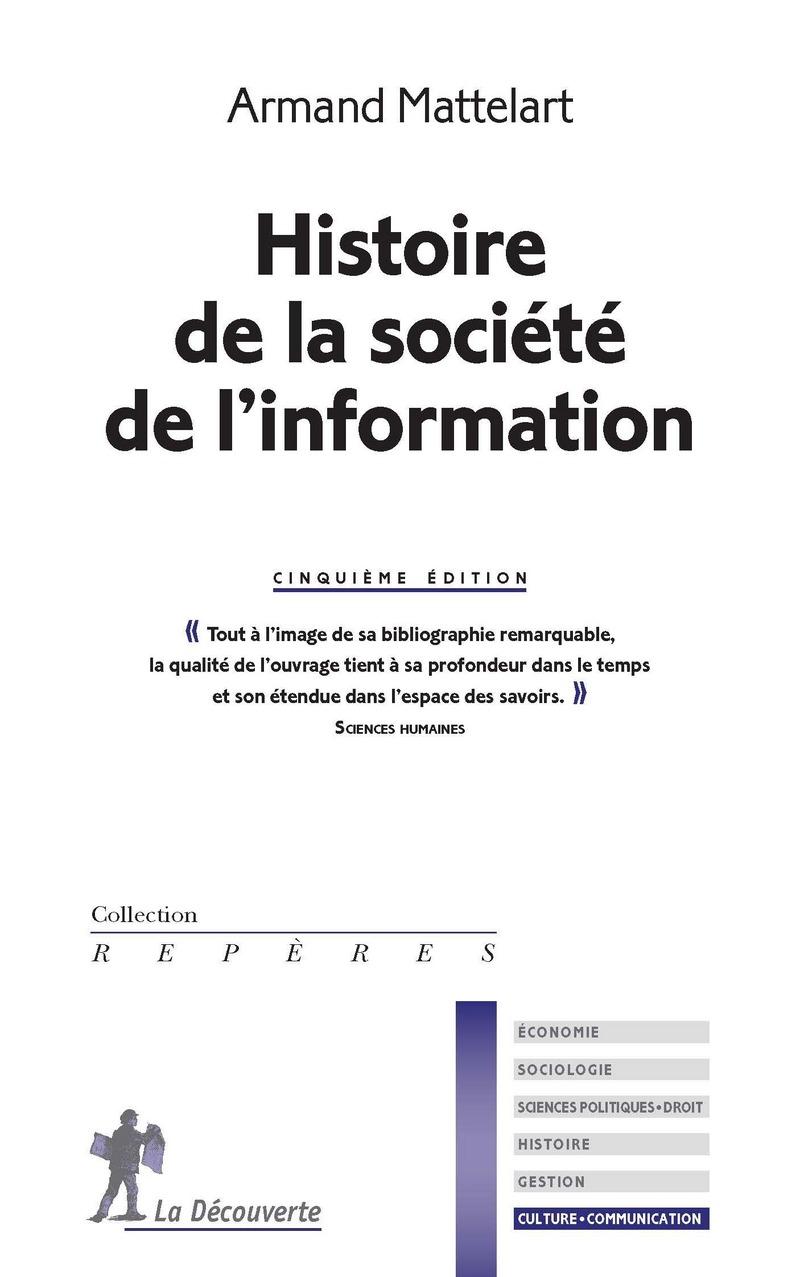 Histoire de la société de l'information - Armand MATTELART