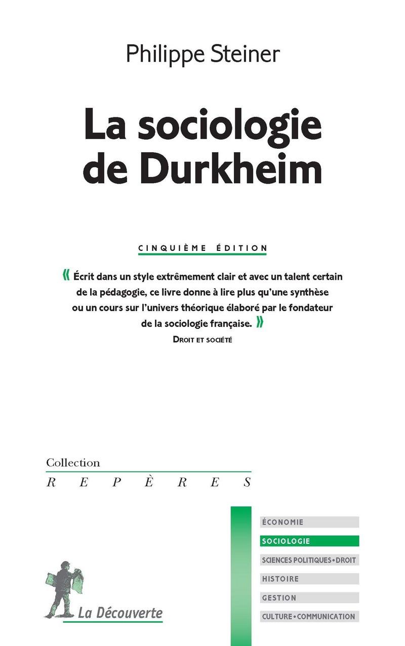 La sociologie de Durkheim - Philippe STEINER