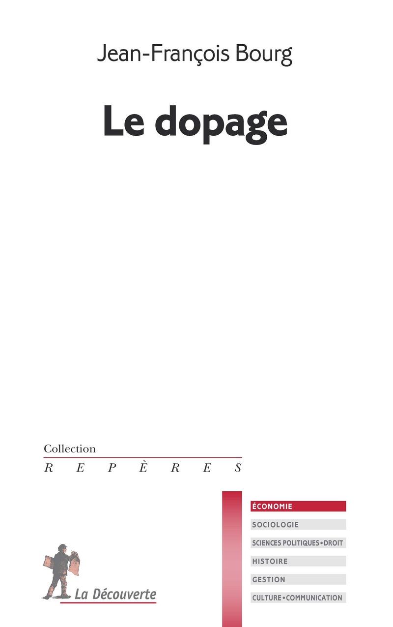 Le dopage - Jean-François BOURG