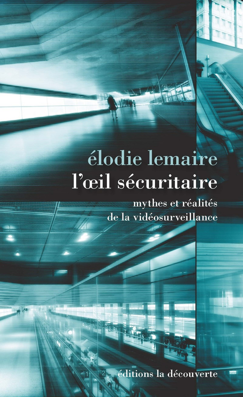 L'oeil sécuritaire - Élodie LEMAIRE