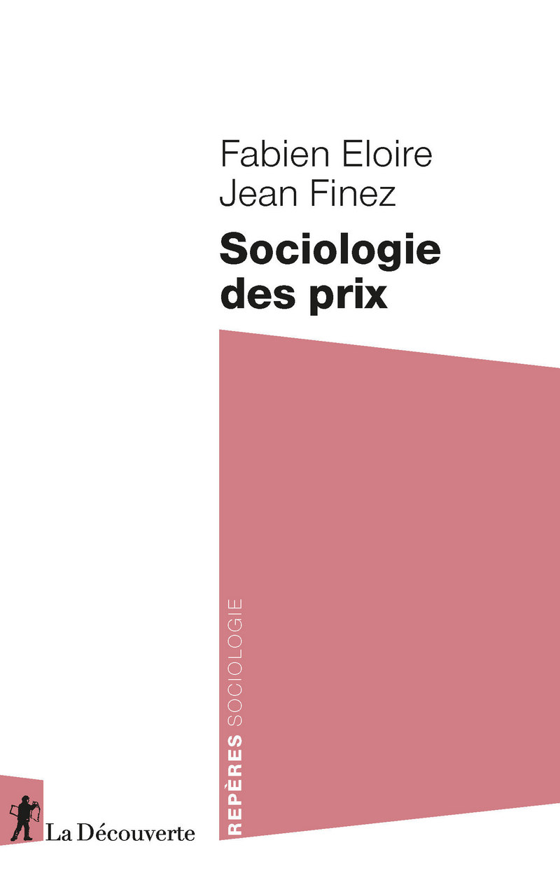 Sociologie des prix - Fabien ELOIRE, Jean FINEZ