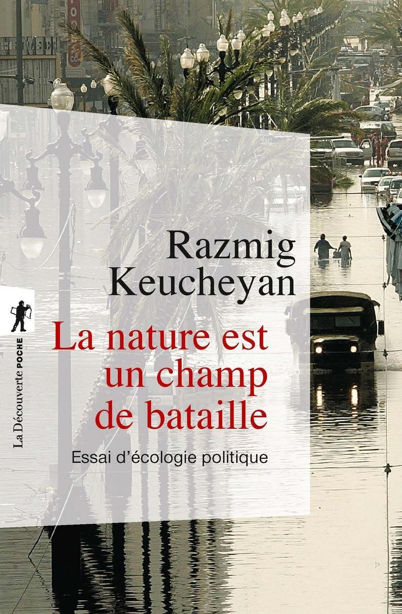 La nature est un champ de bataille - Razmig KEUCHEYAN