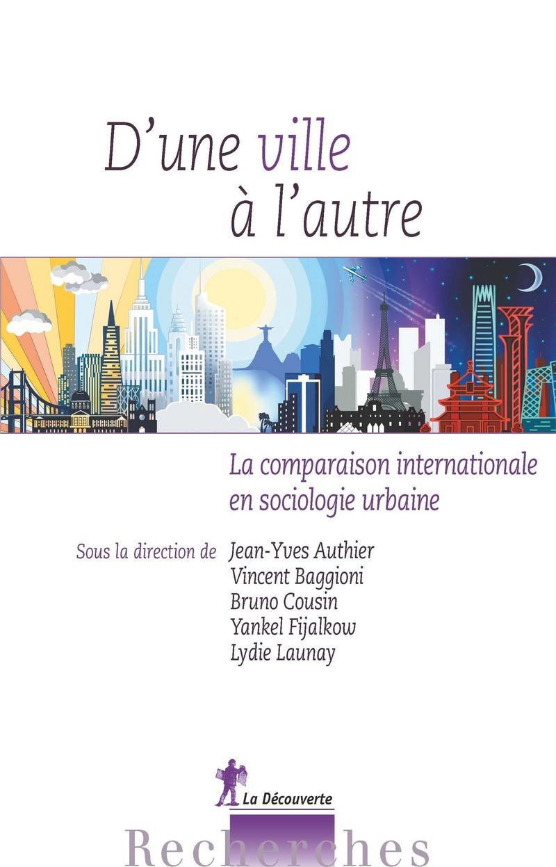 D'une ville à l'autre - Jean-Yves AUTHIER, Vincent BAGGIONI, Bruno COUSIN, Yankel FIJALKOW, Lydie LAUNAY