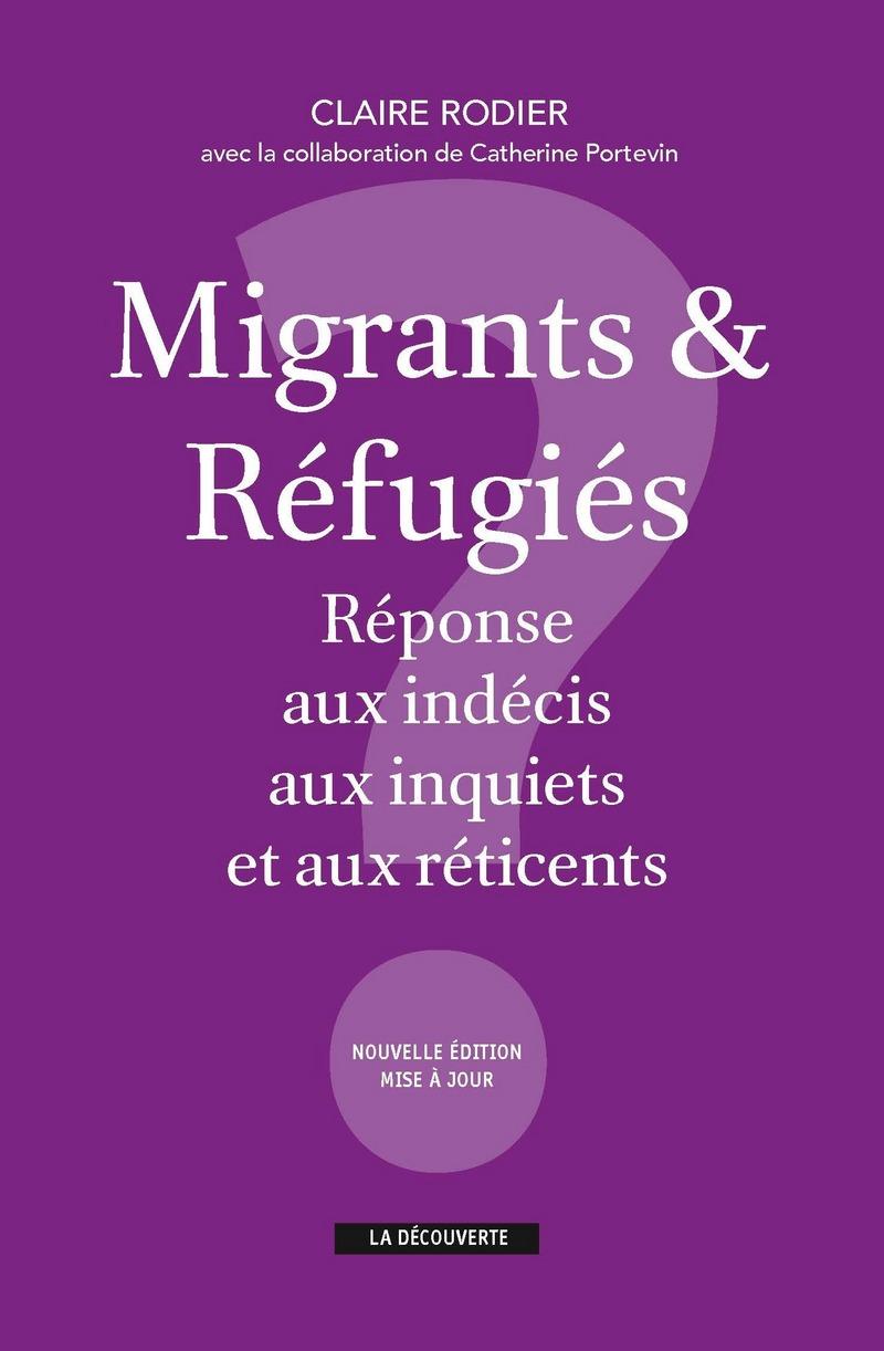 Migrants & réfugiés : réponses aux indécis, aux inquiets et aux réticents