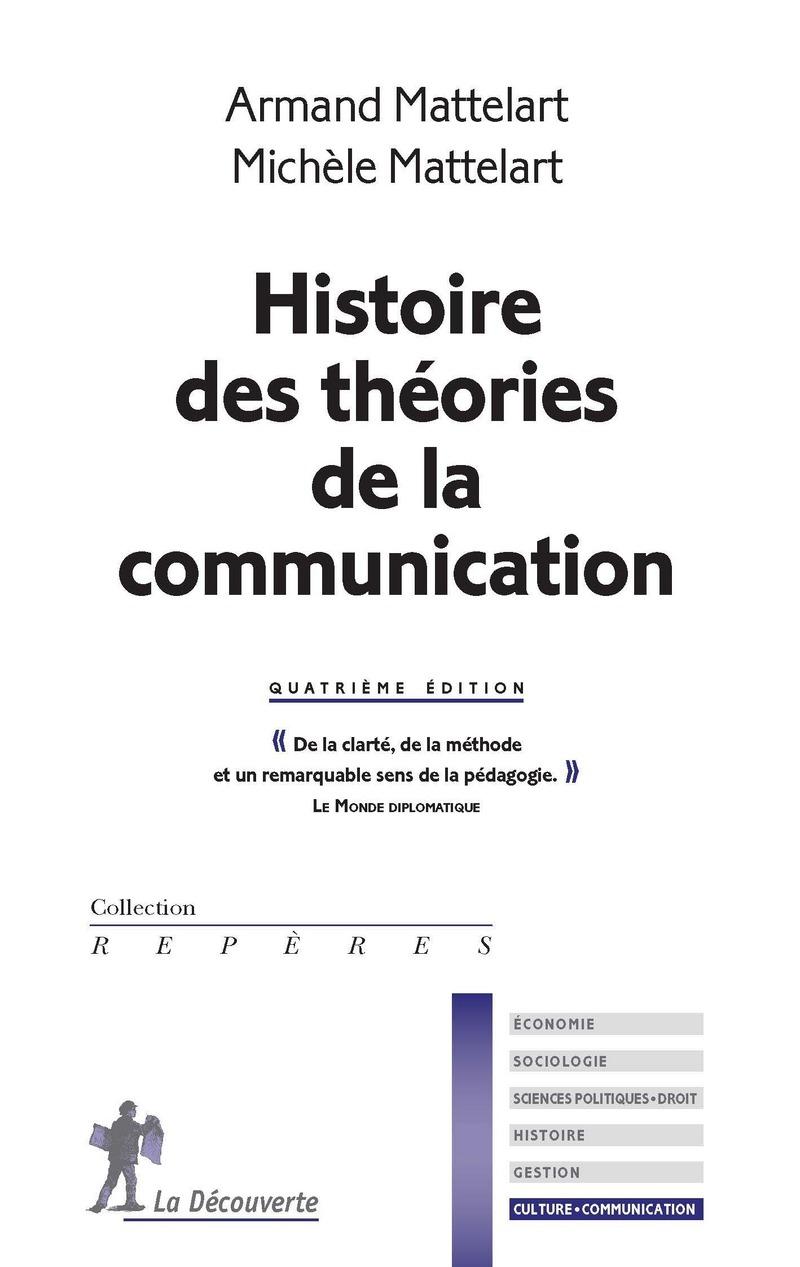 Histoire des théories de la communication - Michèle MATTELART, Armand MATTELART