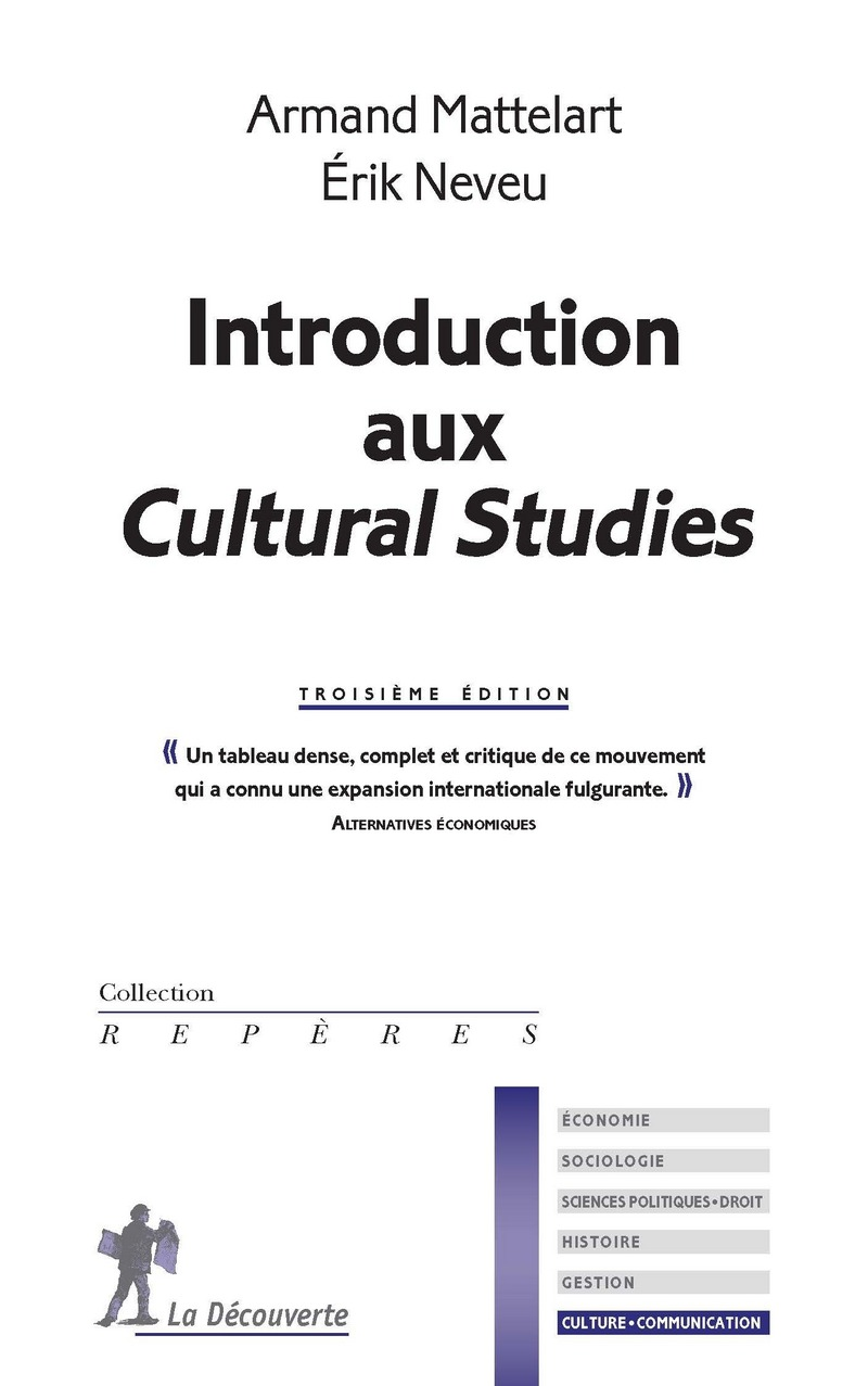 Introduction aux Cultural Studies - Armand MATTELART, Érik NEVEU