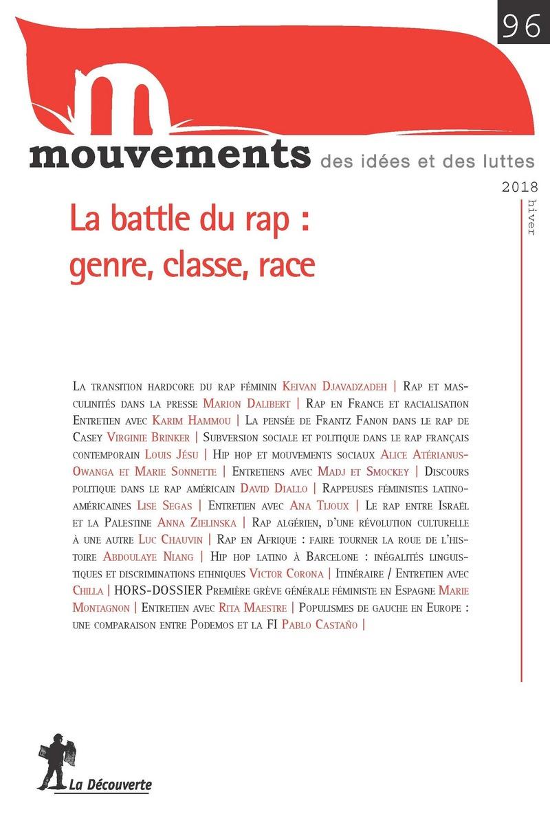 La Battle Du Rap Genre Classes Races Revue Mouvements