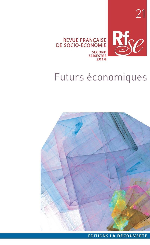 Futurs économiques -  REVUE FRANÇAISE DE SOCIO-ÉCONOMIE