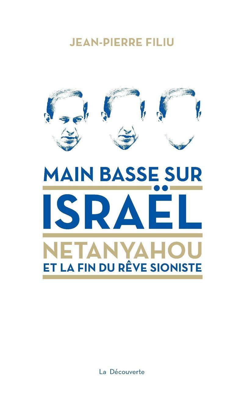 Main basse sur Israël - Jean-Pierre FILIU