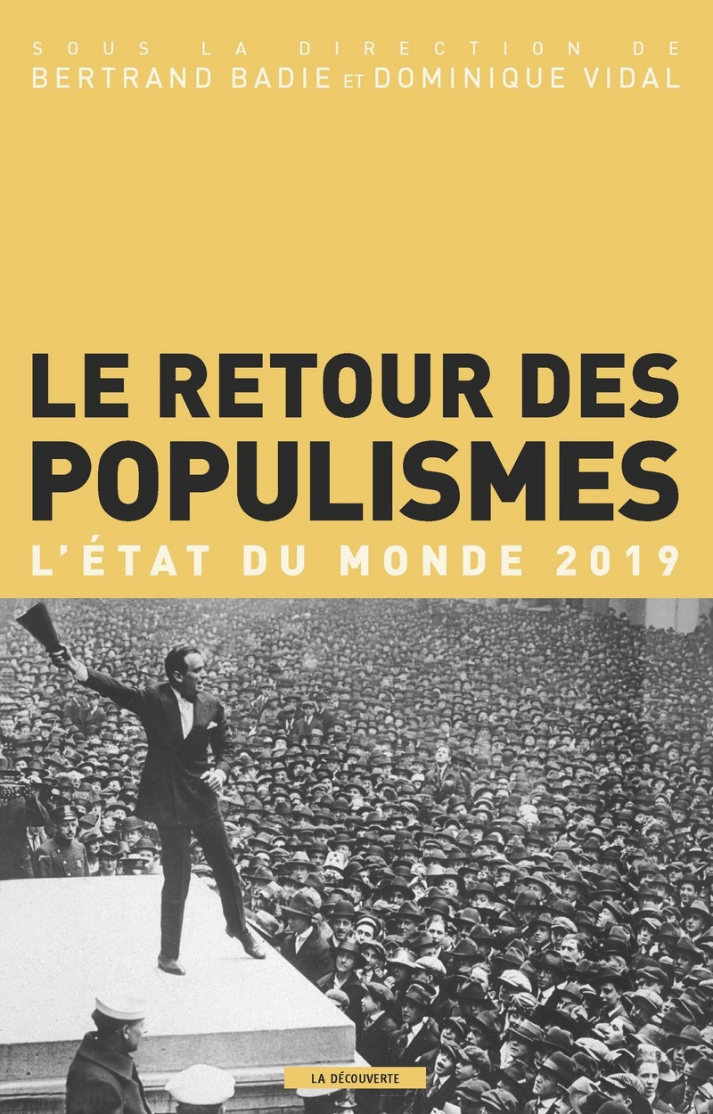 Le retour des populismes - Bertrand BADIE, Dominique VIDAL