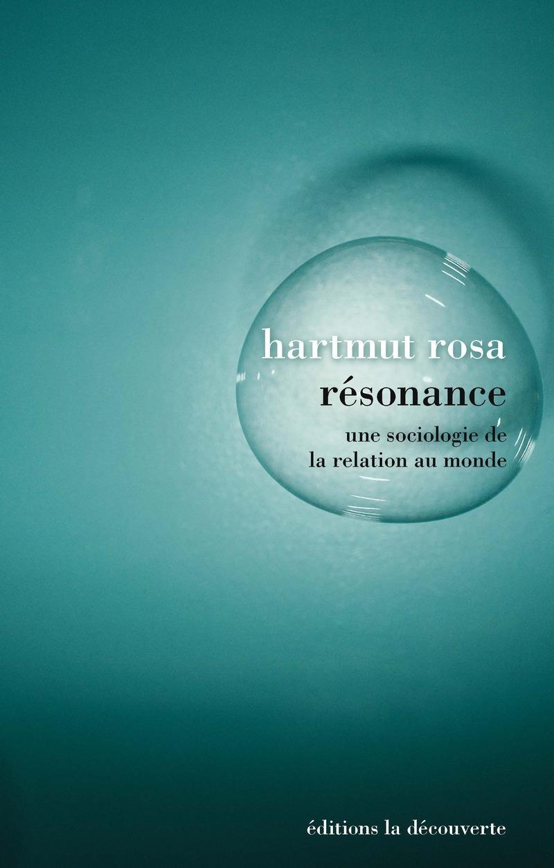 Résonance - Hartmut ROSA