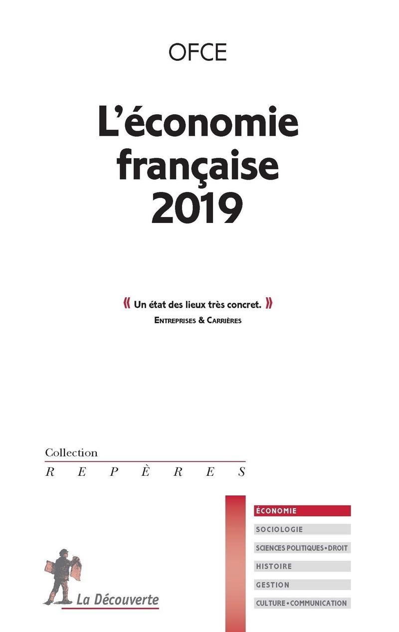 L'économie française 2019 -  OFCE (OBSERVATOIRE FRANÇAIS DES CONJONCTURES ÉCONOMIQUES)