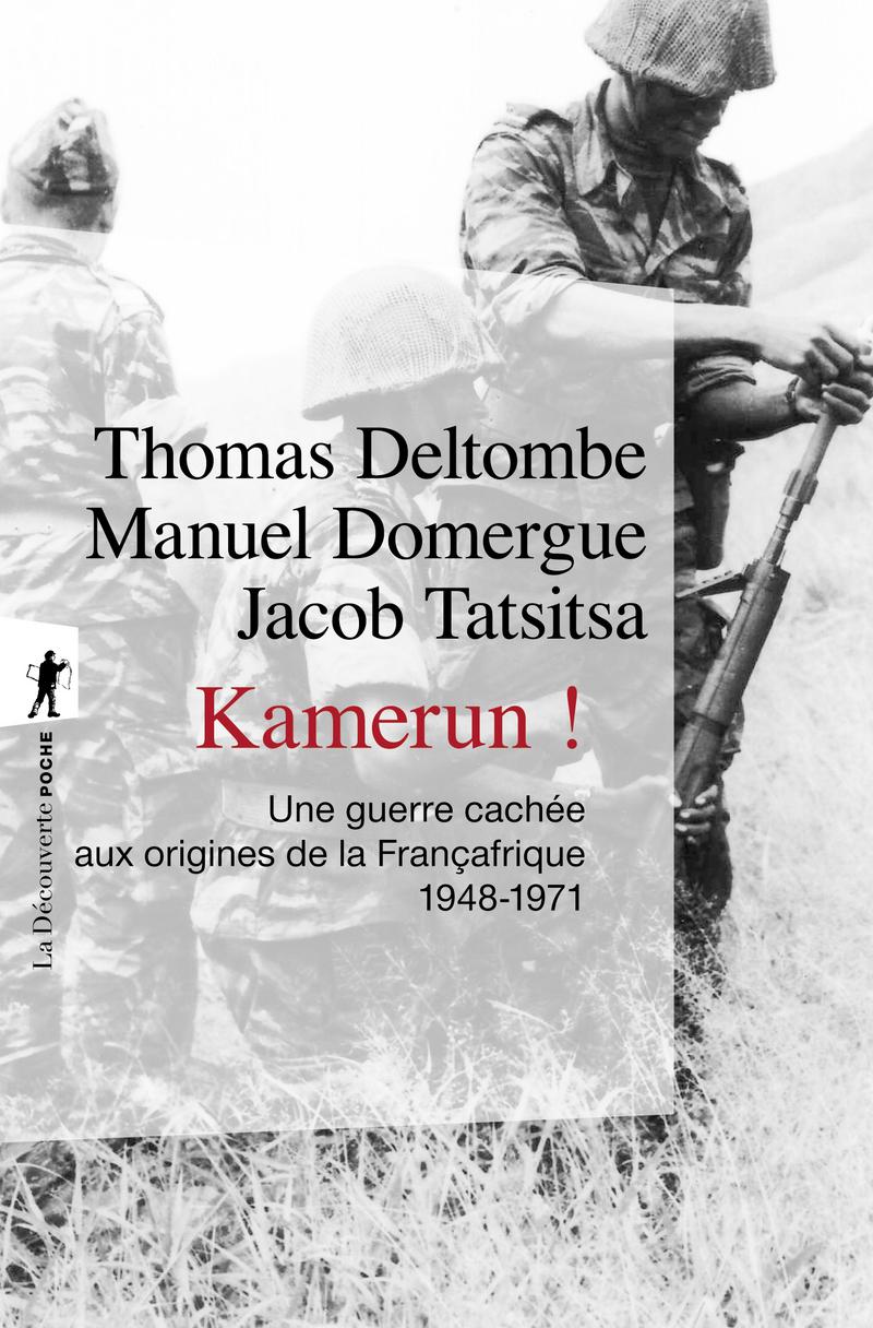 Kamerun ! - Thomas DELTOMBE, Manuel DOMERGUE, Jacob TATSITSA