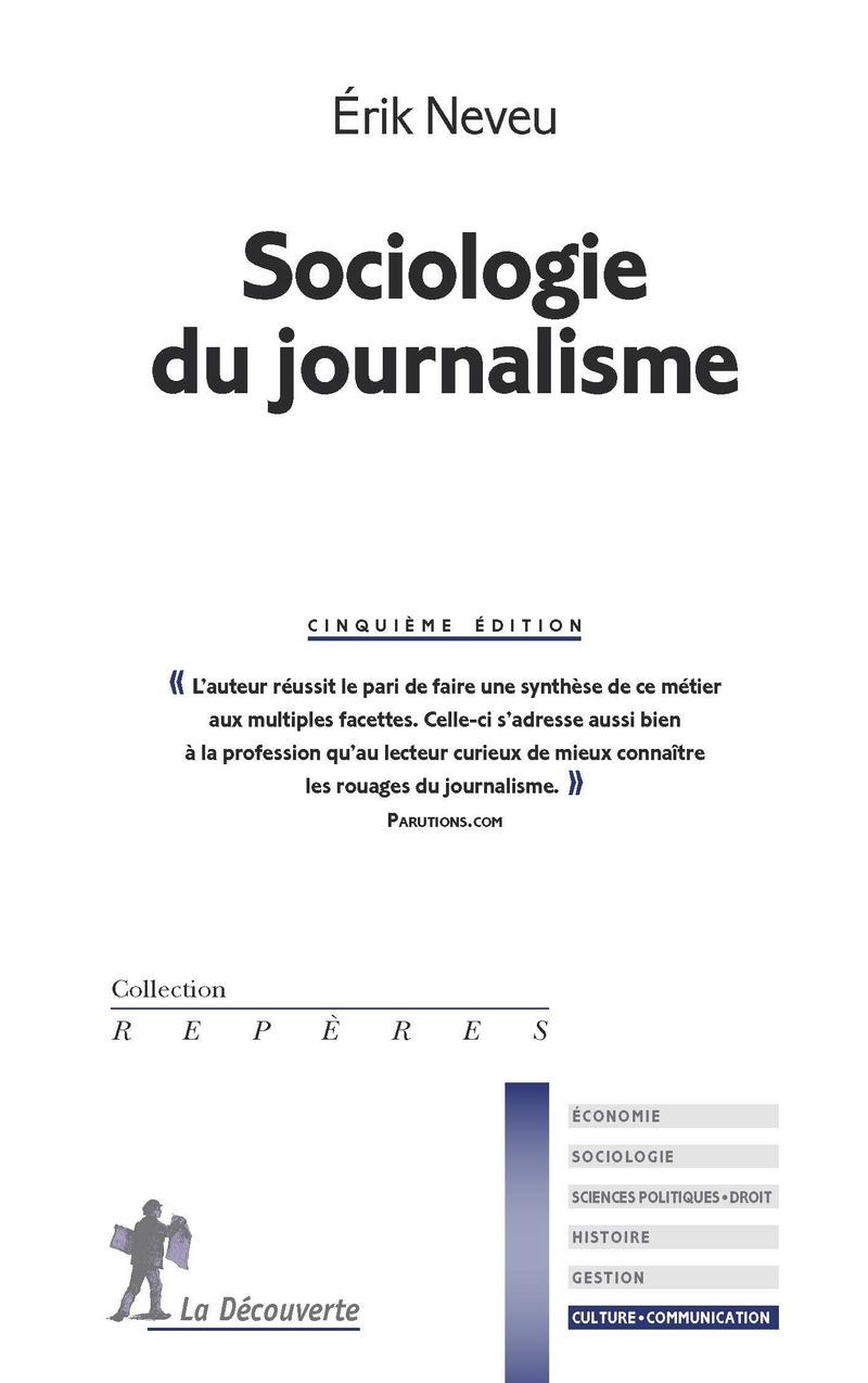 Sociologie du journalisme - Érik NEVEU