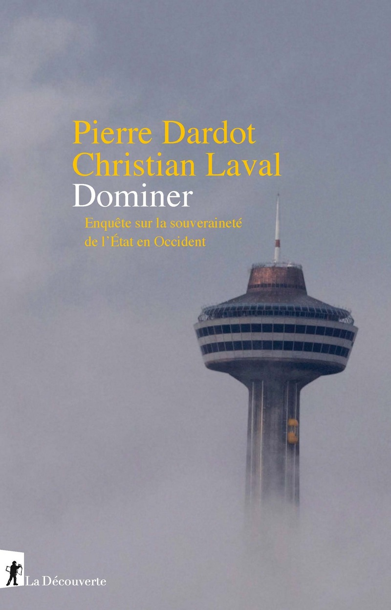 Dominer - Pierre DARDOT, Christian LAVAL