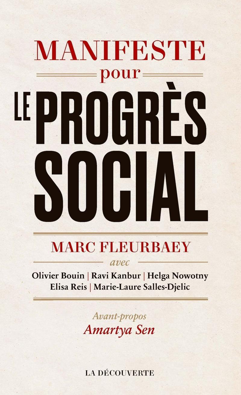 Manifeste pour le progrès social - Marc FLEURBAEY