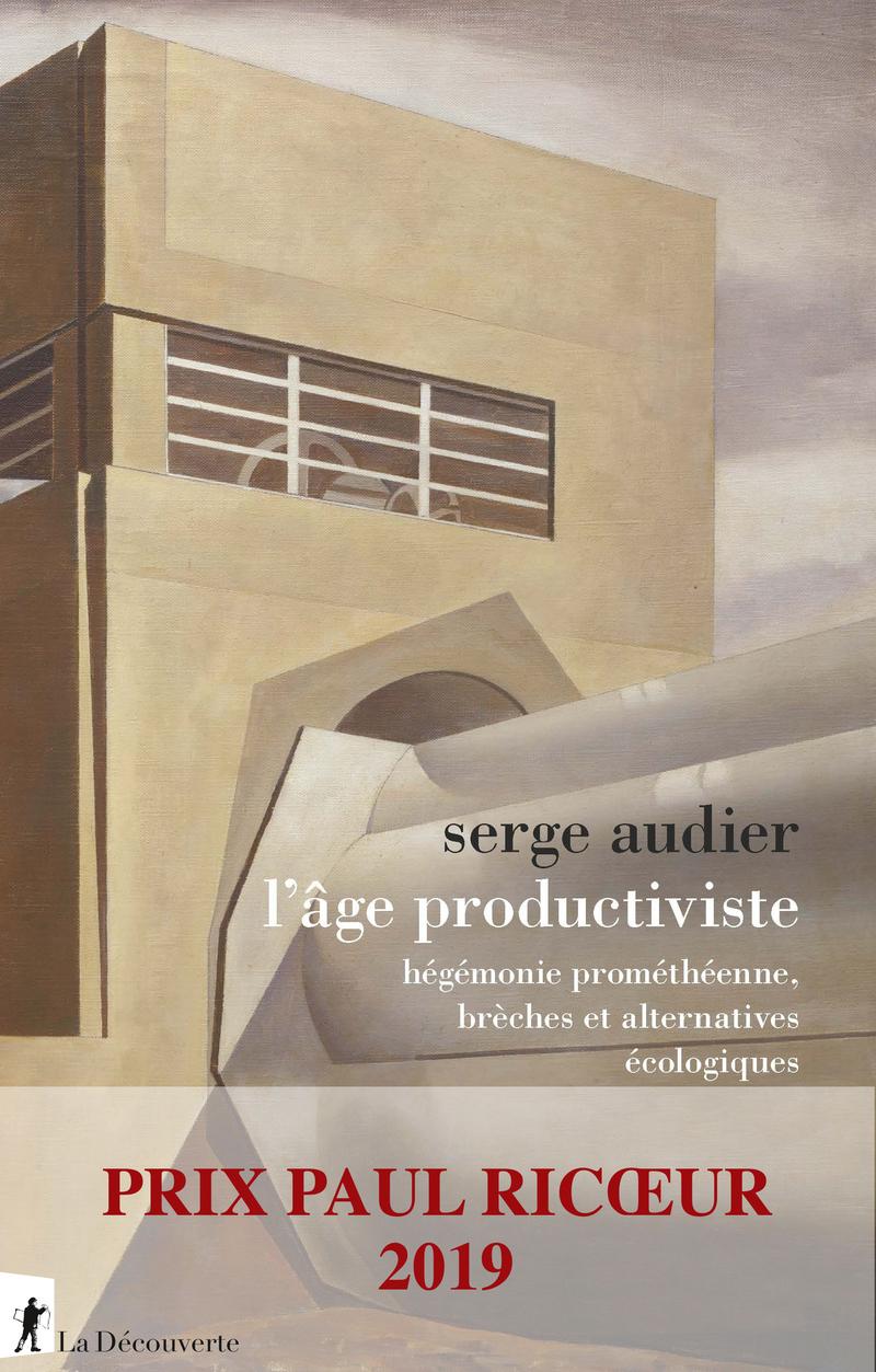 L'âge productiviste - Serge AUDIER