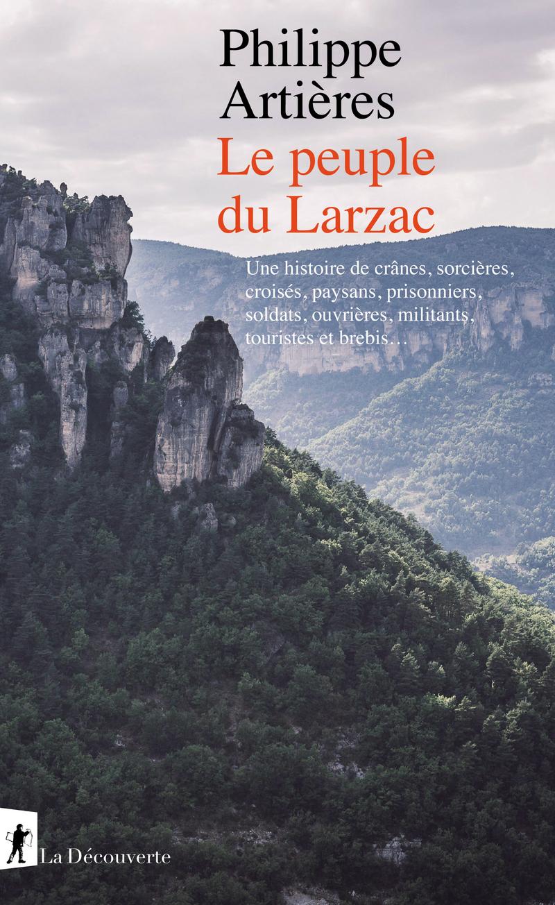 Le peuple du Larzac - Philippe ARTIÈRES