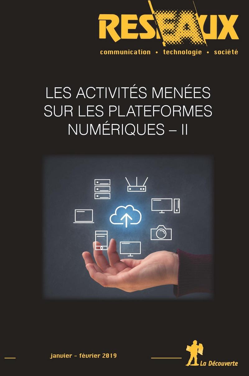 Les activités menées sur les plateformes numériques - II -  REVUE RÉSEAUX