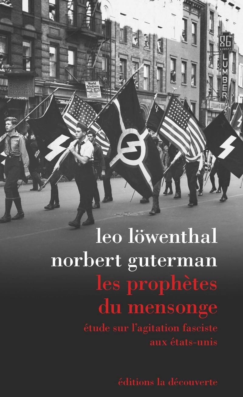 Les prophètes du mensonge - Norbert GUTERMAN, Leo LÖWENTHAL