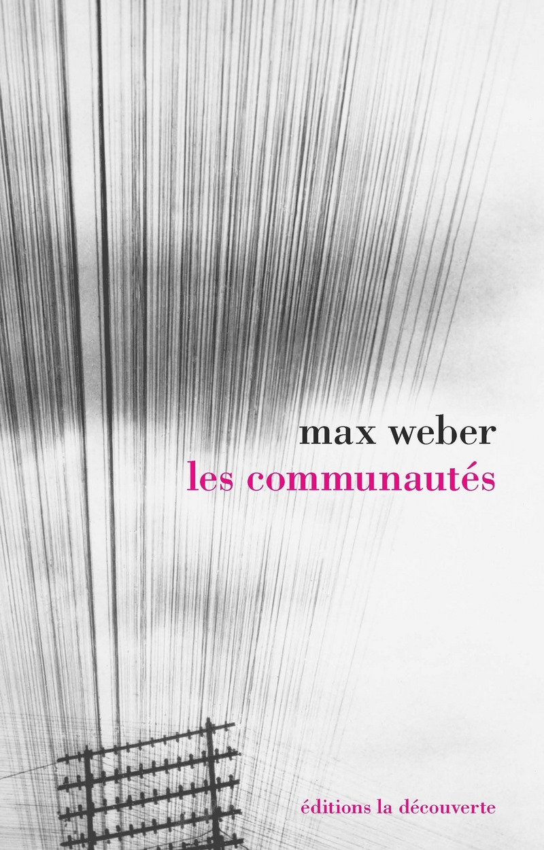 Les communautés - Max WEBER