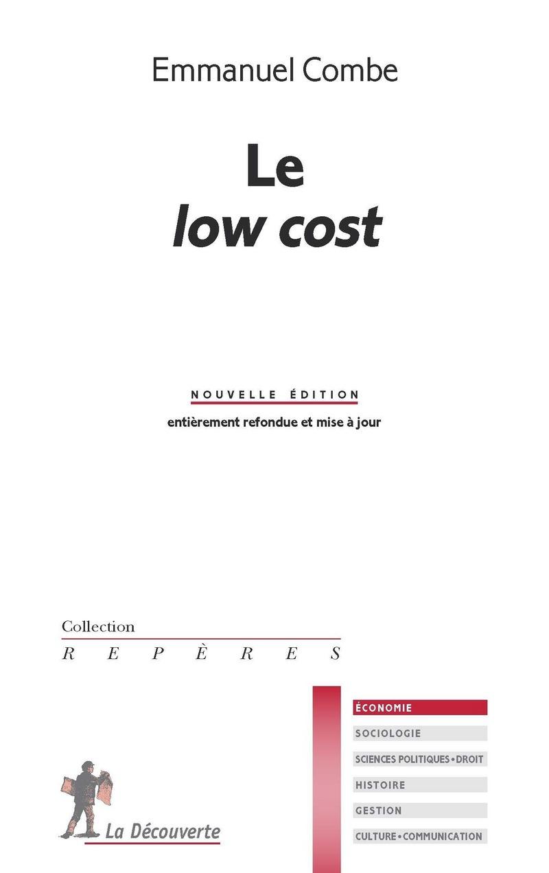 Le low cost - Emmanuel COMBE