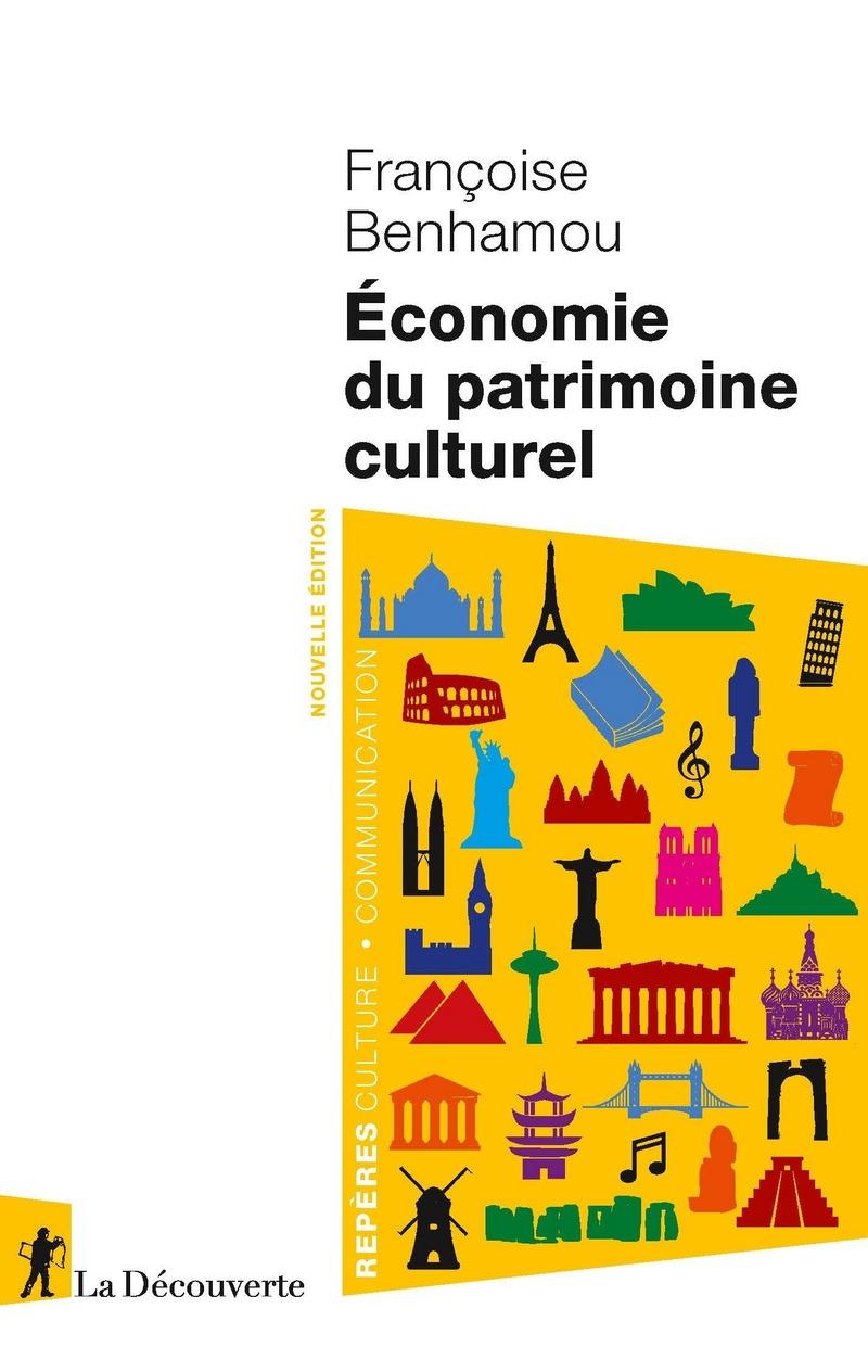 Économie du patrimoine culturel - Françoise BENHAMOU
