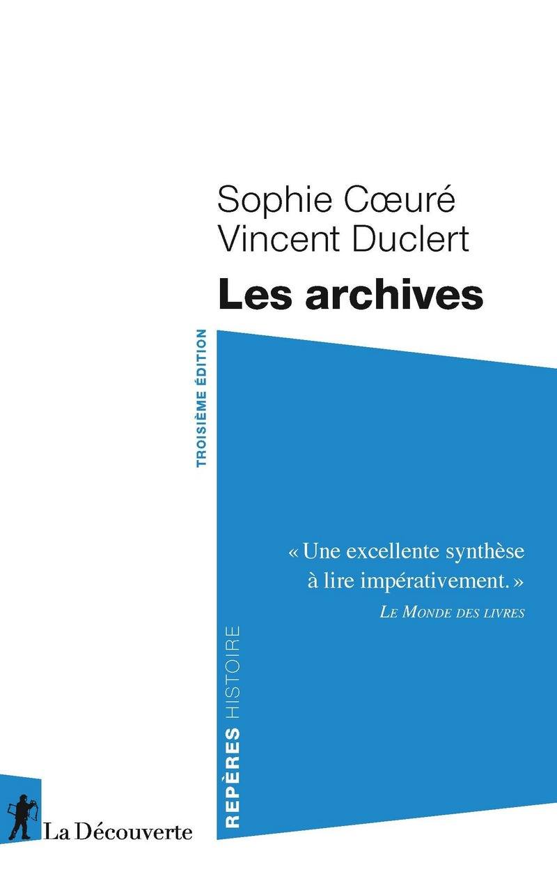 Les archives - Sophie COEURÉ, Vincent DUCLERT