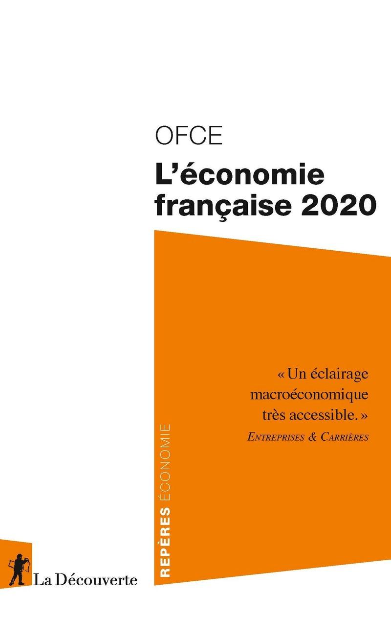 L'économie française 2020 -  OFCE (OBSERVATOIRE FRANÇAIS DES CONJONCTURES ÉCONOMIQUES)