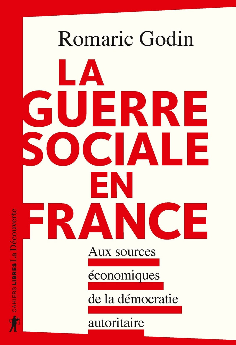 La guerre sociale en France - Romaric GODIN