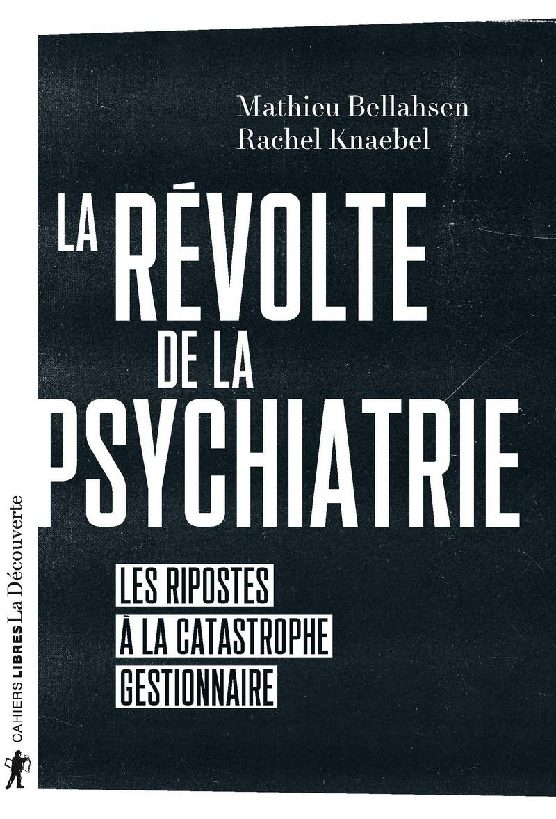La révolte de la psychiatrie
