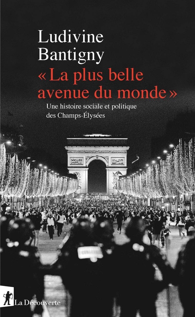 « La plus belle avenue du monde » - Ludivine BANTIGNY