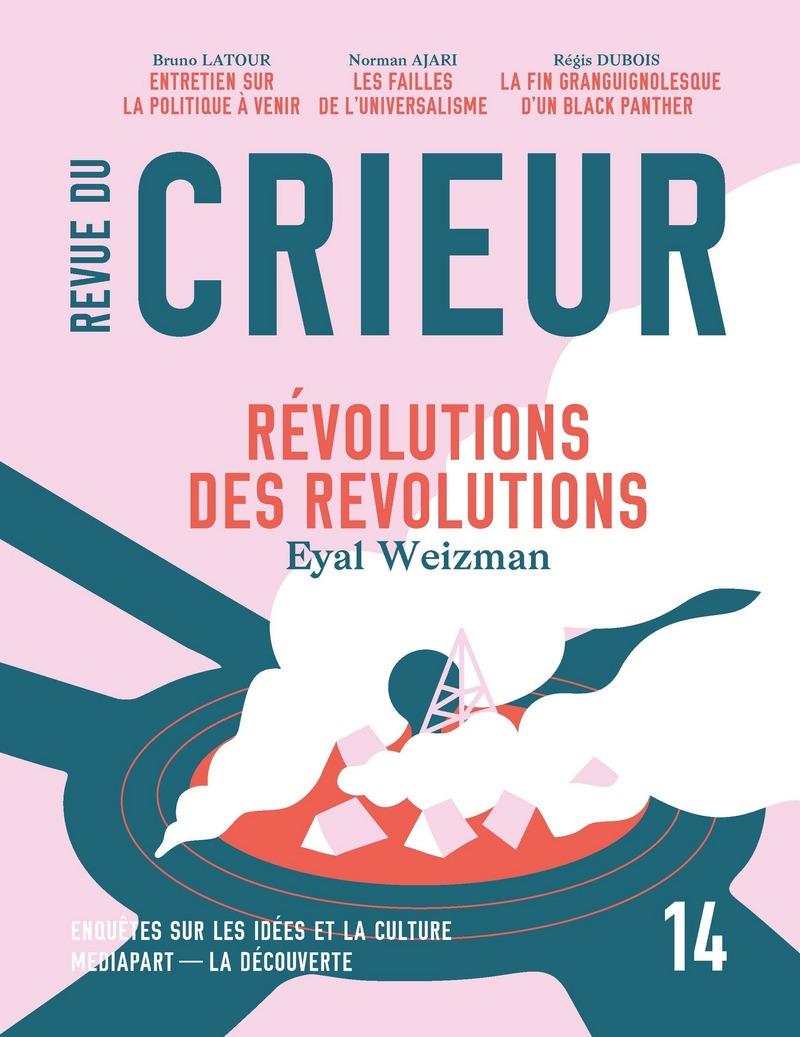 Revue du crieur N° 14 -  LA DÉCOUVERTE/MEDIAPART