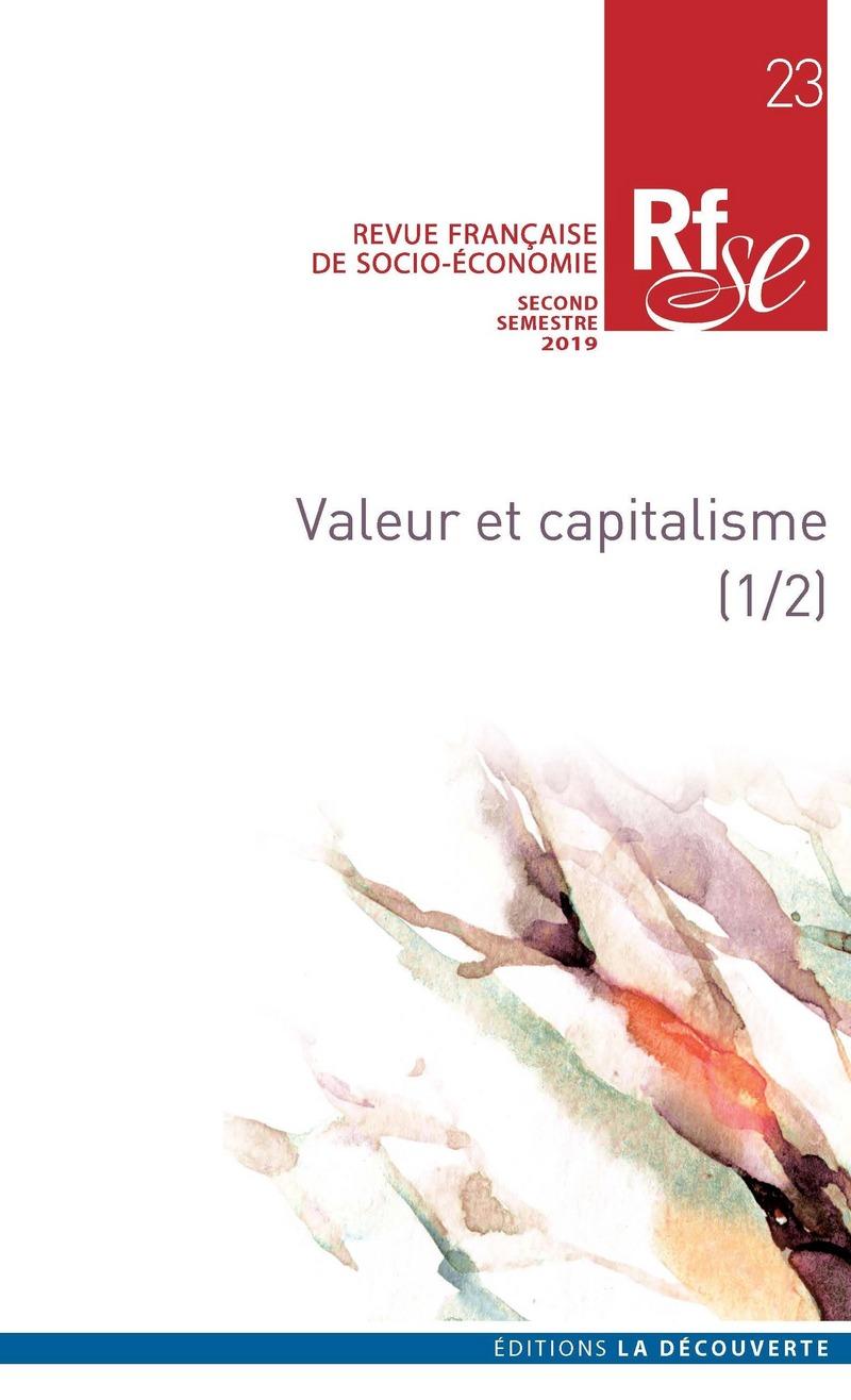 Valeur et capitalisme (1/2) -  REVUE FRANÇAISE DE SOCIO-ÉCONOMIE