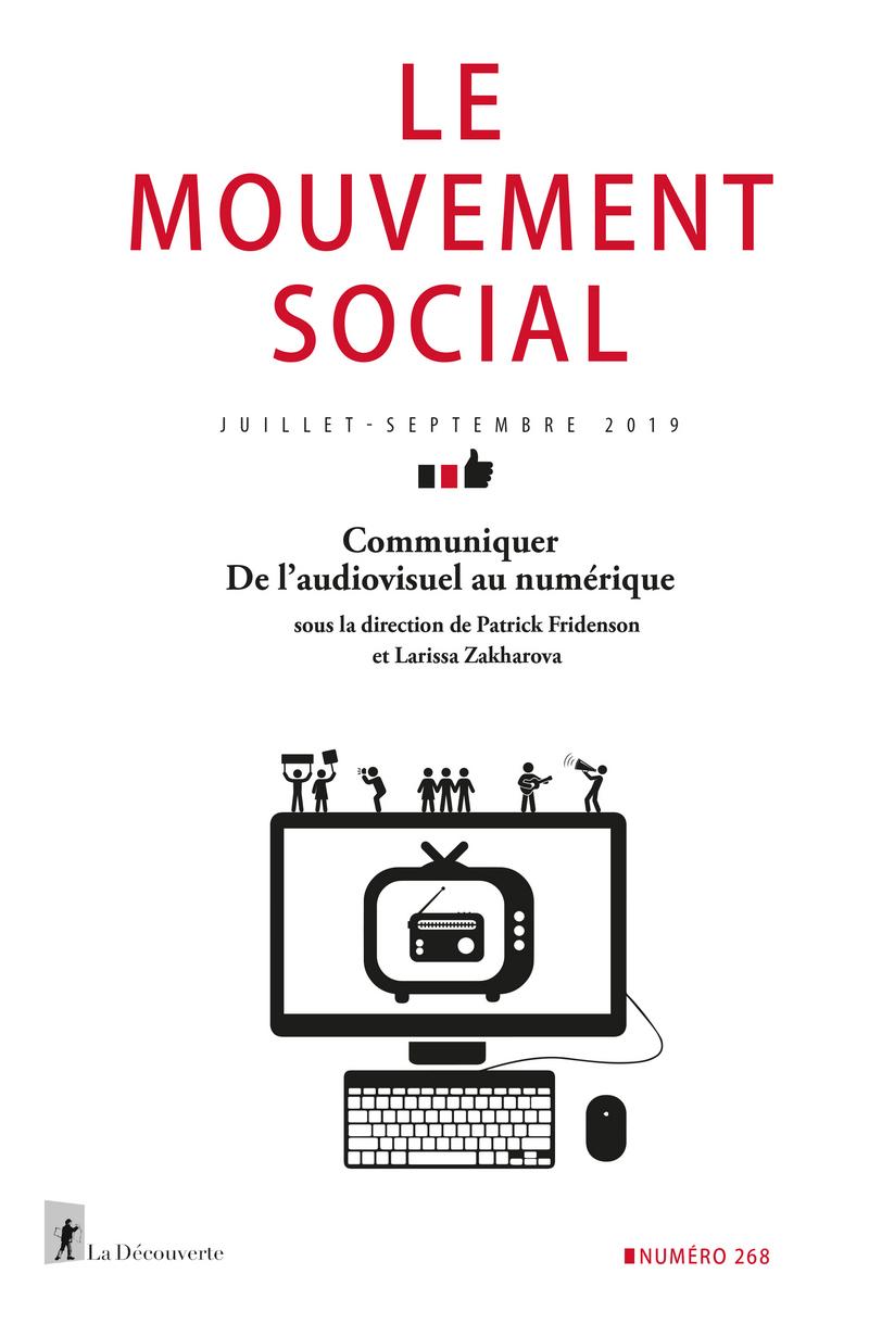 Communiquer. De l'audiovisuel au numérique -  REVUE LE MOUVEMENT SOCIAL