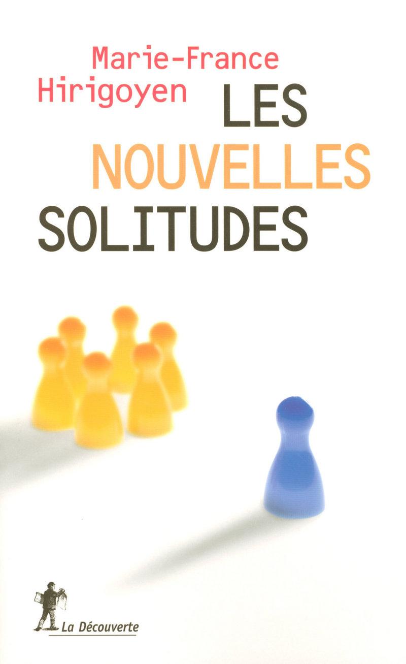 Les nouvelles solitudes - Marie-France HIRIGOYEN