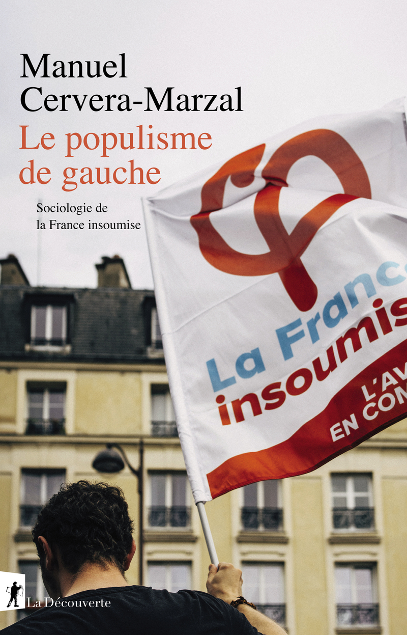 Le populisme de gauche - Manuel CERVERA-MARZAL