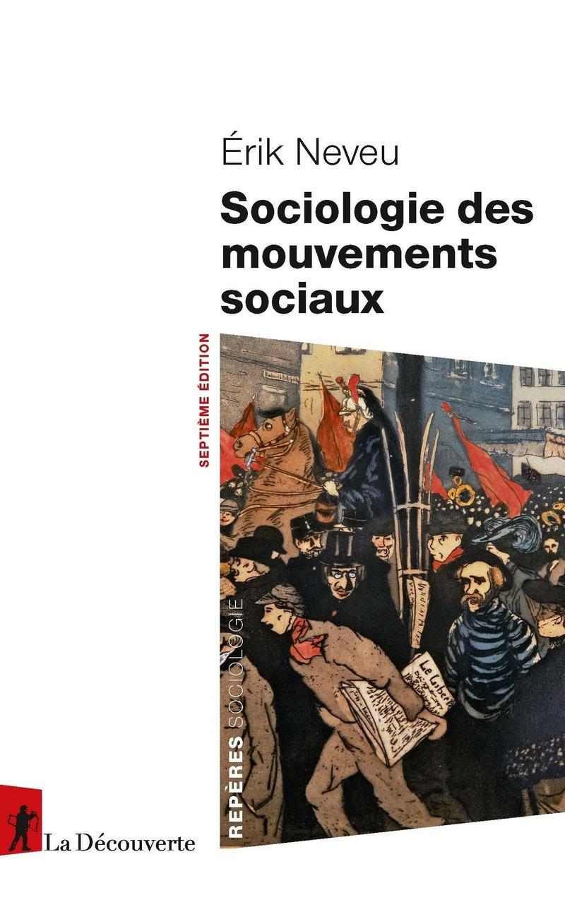 Sociologie des mouvements sociaux - Érik NEVEU