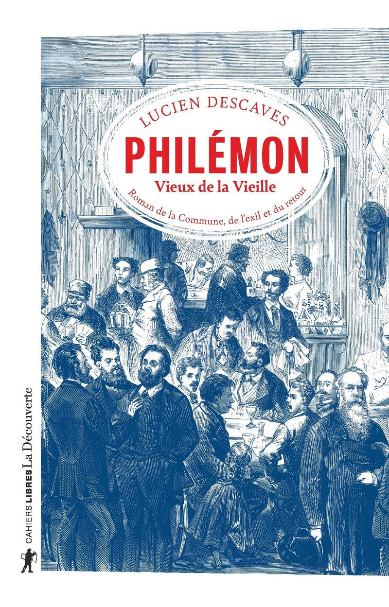 Philémon, Vieux de la Vieille - Lucien DESCAVES