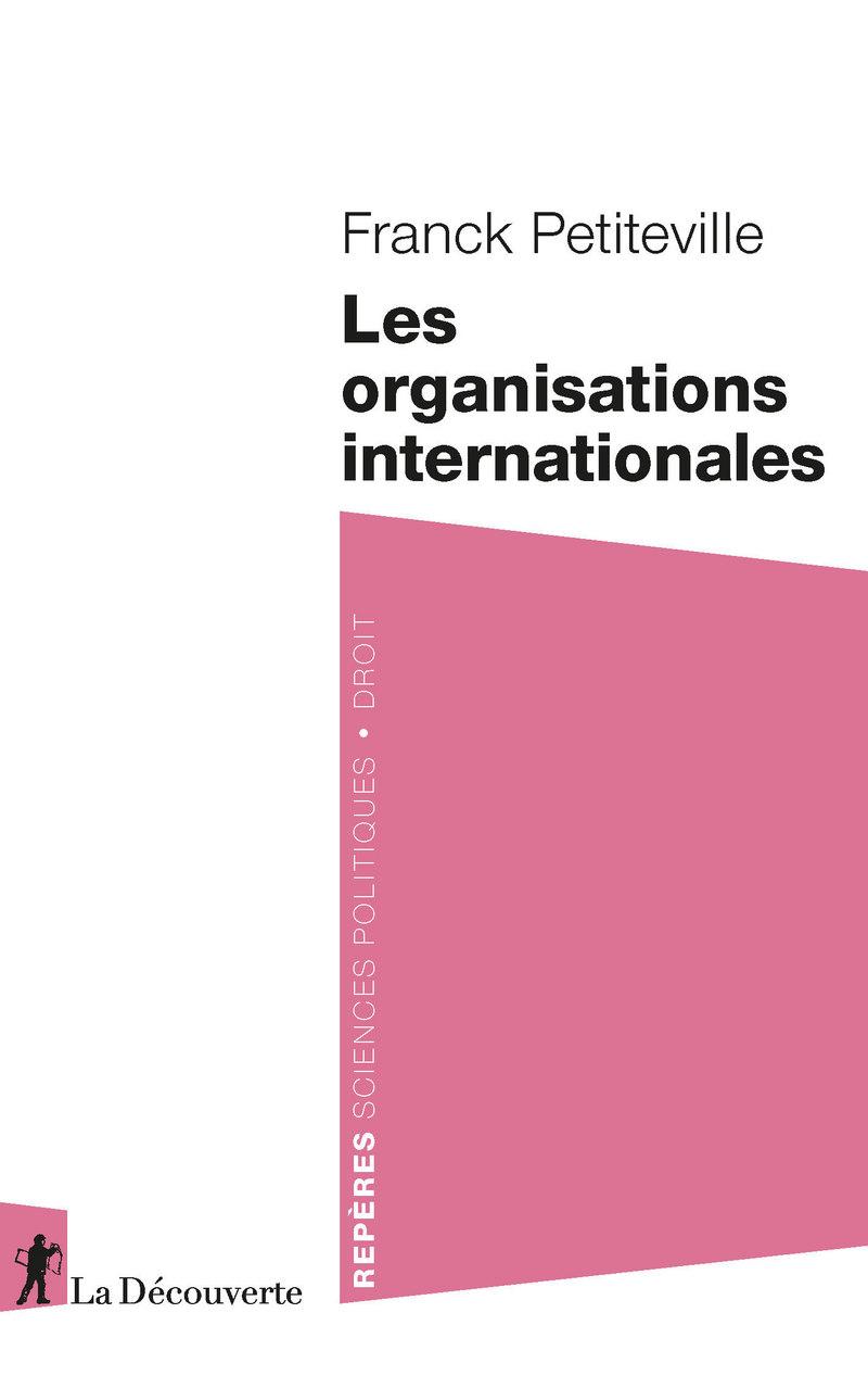 Les organisations internationales - Franck PETITEVILLE