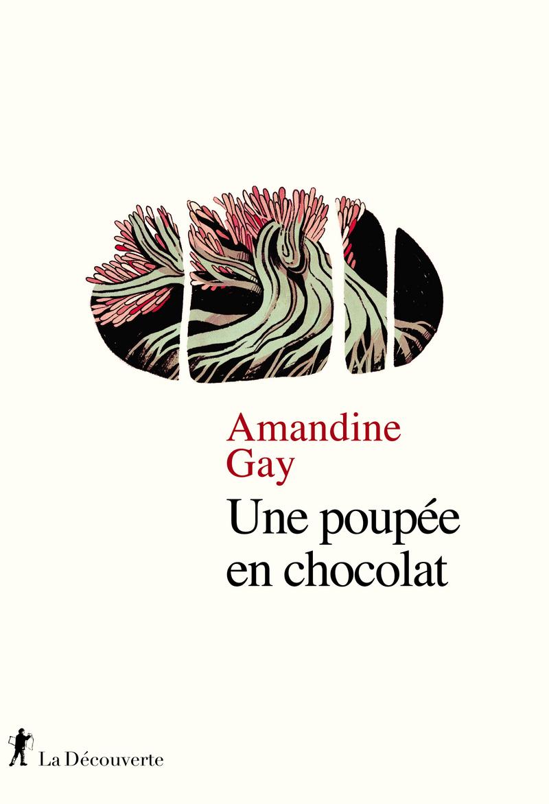 Une poupée en chocolat - Amandine GAY