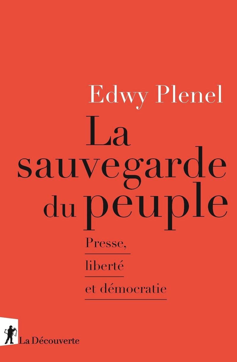 La sauvegarde du peuple - Edwy PLENEL