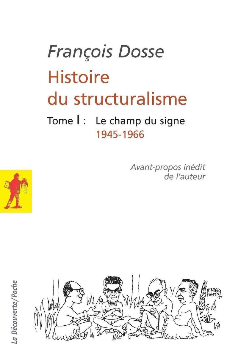 Histoire du structuralisme - François DOSSE