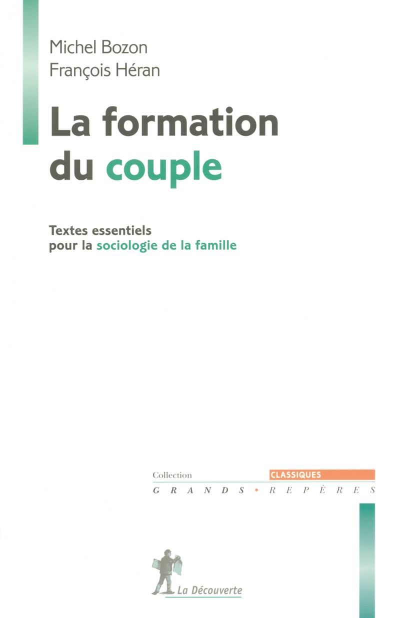 La formation du couple - Michel BOZON, François HÉRAN