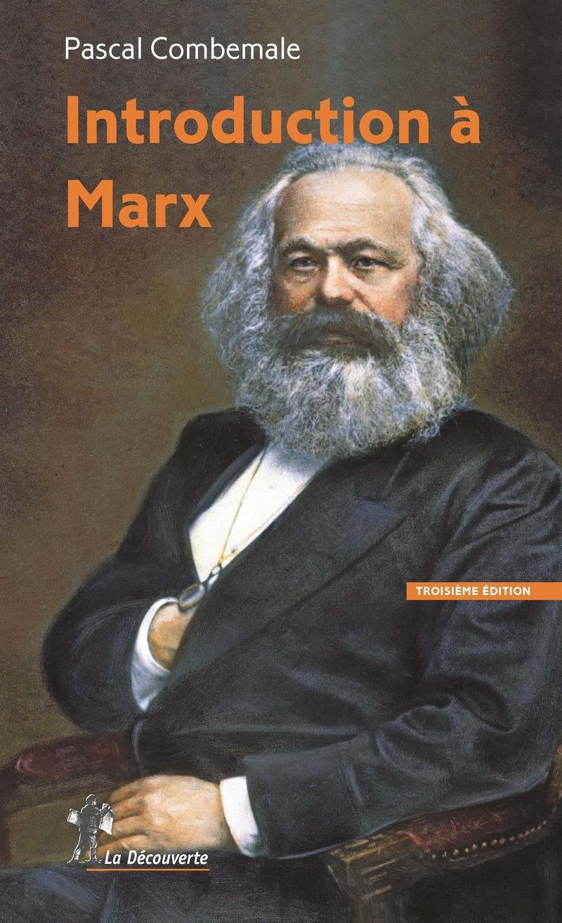 Introduction à Marx - Pascal COMBEMALE