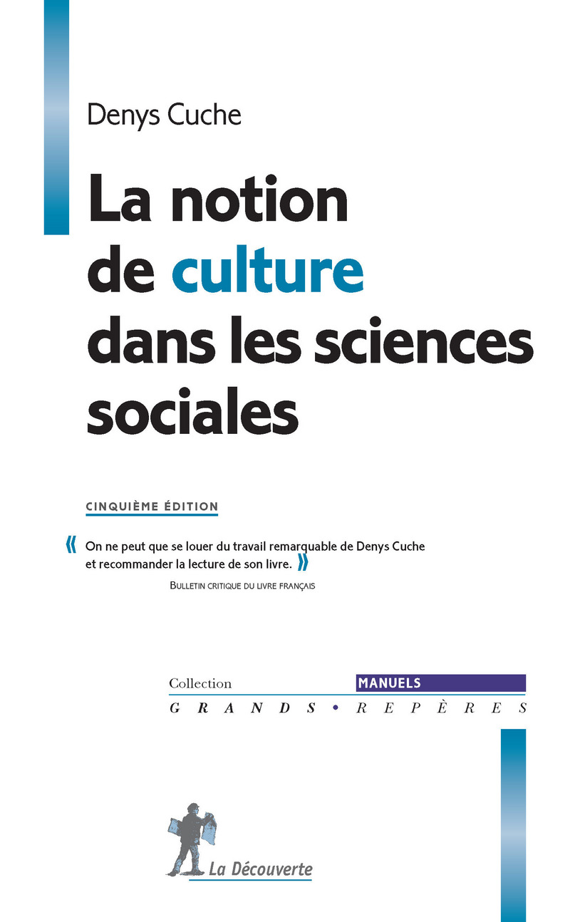 La notion de culture dans les sciences sociales - Denys CUCHE