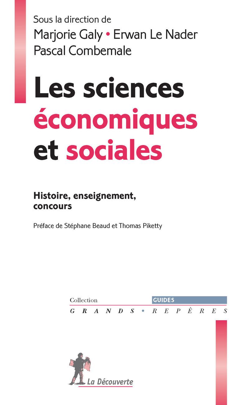Les sciences économiques et sociales - Pascal COMBEMALE, Marjorie GALY, Erwan LE NADER