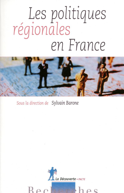 Les politiques régionales en France - Sylvain BARONE