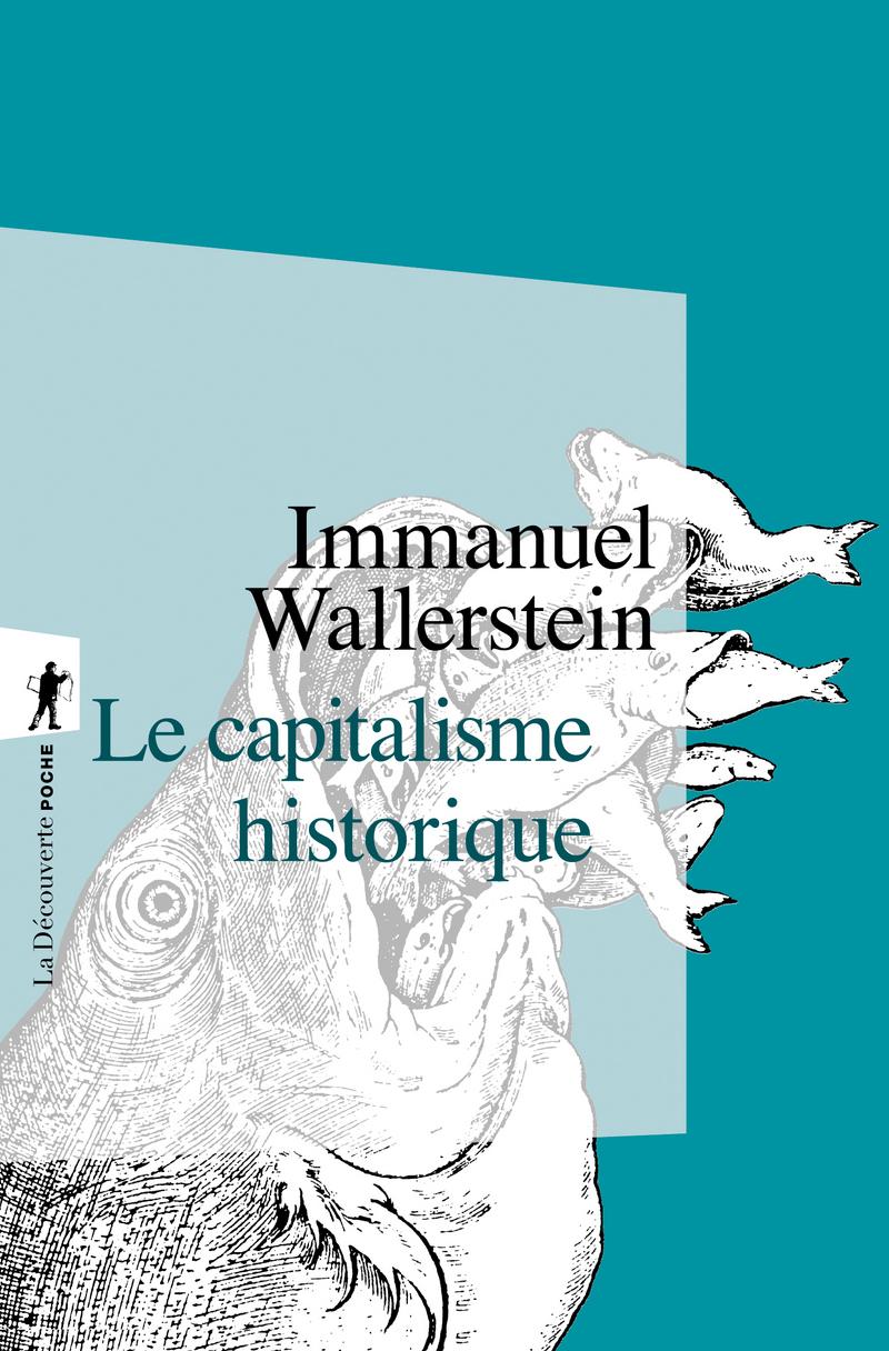 Le capitalisme historique - Immanuel WALLERSTEIN
